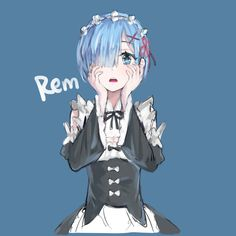 and Rem