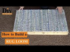How to Build a Rug Weaving Loom Weaving Loom Diy, Rug Loom, Loom Weaving Projects, Crochet Granny Square Afghan, Granny Squares, Loom Band Bracelets, Homemade Rugs, Dyi, Loom Knitting