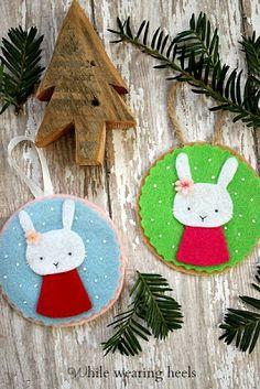 Felt Bunny Ornaments from www.whilewearingheels.blogspot.com   So cute!!!
