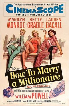 How to Marry a Millionaire is a 1953 American romantic comedy film directed by Jean Negulesco and written and produced by Nunnally Johnson. he film stars Betty Grable, Marilyn Monroe, and Lauren Bacall as three gold diggers who find true love. Horror Movie Posters, Old Movie Posters, Classic Movie Posters, Classic Movies, Film Posters, Horror Films, Love Movie, I Movie, Movie Stars