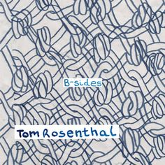 Tom Rosenthal << JUST DISCOVERED HIS MUSIC AND IT IS MAGICAL