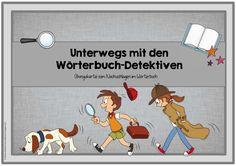Unterwegs mit den Wörterbuch-Detektiven (Übungskartei) Im Deutschunterricht sind wir gerade mit dem Ordnen nach dem ABC und dem Nachschlag...
