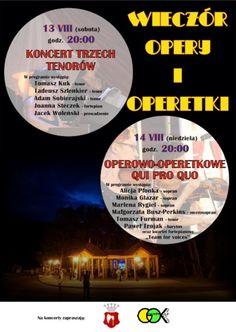 """w ramach tegorocznego """"Wieczoru Opery i Operetki"""", w Parku nad Czarnym Potokiem w Rymanowie-Zdroju odbędą się dwa koncerty, szczegóły na plakacie:"""