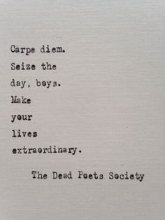 Dead Poets Society quote hand typed on antique typewriter movie quotes Dead Poets Society quote typed on typewriter - typewriter Film Quotes, Lyric Quotes, Poetry Quotes, Book Quotes, Me Quotes, Lyrics, Pretty Words, Cool Words, Wise Words