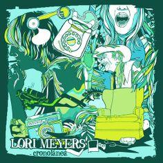 Lori Meyers - Cronolanea