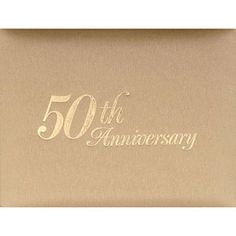 50th Anniversary Guest Book - have guests write messages on 3 X 5 cards (I'm glad they got married because...) and glue them on the extra pages afterward--you could also glue in cards received.
