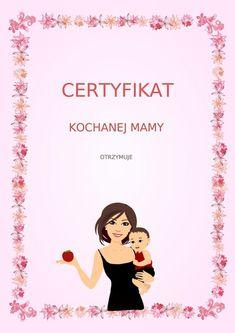 Dzień Matki: Dyplomy i certyfikaty do pobrania i druku dla dzieci,