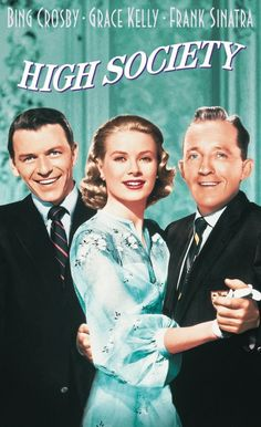 Nothing like the old classic movies! High Society with Grace Kelly, Bing Crosby, and Frank Sinatra Old Movie Posters, Classic Movie Posters, Classic Movies, Film Posters, Vintage Posters, Love Movie, Movie Stars, Movie Tv, Hard Movie