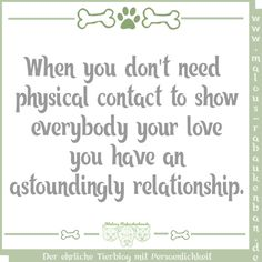When you don't need physical contact to show everybody your love you have an astoundingly relationship pawtner pawtnership love