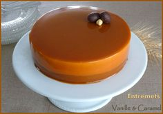 Entremets vanille caramel Tarte Caramel, Patisserie Fine, Churros, Deli, Just Desserts, Nutella, Mousse, Biscuits, Cake Decorating