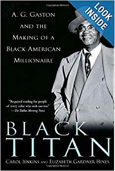 The Paperback of the Black Titan: A. Gaston and the Making of a Black American Millionaire by Carol Jenkins, Elizabeth Gardner Hines Black History Books, Black History Facts, Black Books, Black History Month, Strange History, African American Books, American Literature, African American History, British History