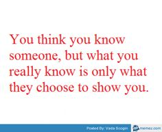 You think you know someone