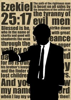 "Pulp Fiction - EZEKIEL 25:17 The Path of the Righteous man..."" Pulp Fiction digital download Poster #GangsterMovie #GangsterFlick"