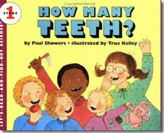 How Many Teeth? by Paul Showers, True Kelley (Illustrator). Dental Health Month books for children. http://www.apples4theteacher.com/holidays/dental-health/kids-books/how-many-teeth.html ... I have this book at home and the kids love for me to read it to them before they brush their teeth at night! :)