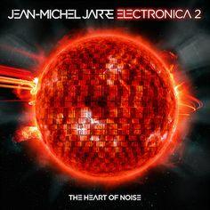 Jean-Michel Jarre Electronica Vol. The Heart of Noise on Jean-Michel Jarre is one of electronic music's most important and influential figures. Jean Michel Jarre, Pet Shop Boys, Edward Snowden, Cyndi Lauper, Playlists, Julia Holter, Gesaffelstein, Gary Numan, Primal Scream