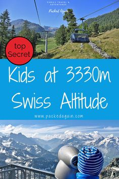 Get ready for the Swiss altitude adventure to with your kids. Amazing view offers Mont Fort in Valais. Take the kids to a swiss altitude adventure. Toddler Travel, Travel With Kids, Family Travel, European Destination, European Travel, Amazing Destinations, Travel Destinations, Worldwide Travel, Europe Travel Tips