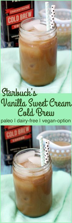 Paleo Starbuck's Vanilla Sweet Cream Cold Brew is a creamy and dairy-free option of Starbuck's new drink complete with a vegan option!