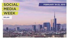 Social Media Week, a Milano dal 18 al 22 febbraio
