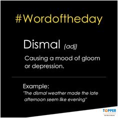 #Dismal Word Of The Day, Sentences, More Fun, Cool Kids, Depression, Mood, Frases