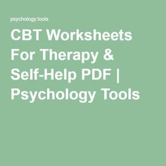Psychology Tools ____ CBT Worksheets For Therapy Cbt Worksheets, Counseling Worksheets, Therapy Worksheets, Counseling Activities, Therapy Activities, Group Activities, Cbt Therapy, Therapy Tools, Stroke Therapy