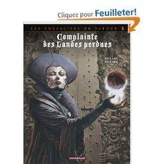 Complainte des Landes perdues Cycle Les Chevaliers du Pardon, Tome 3 : La Fée Sanctus