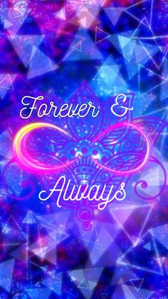 Forever infinity cute Glitter Wallpaper, Heart Wallpaper, Music Wallpaper, Love Wallpaper, Galaxy Wallpaper, Colorful Wallpaper, Screen Wallpaper, Cute Wallpaper Backgrounds, Pretty Wallpapers
