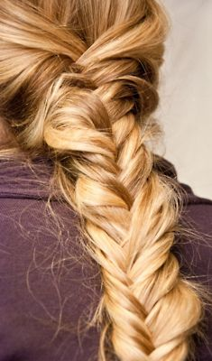 This could be the fishtail braid that puts me over the edge