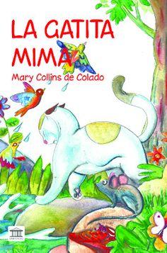 MARY COLLINS DE COLADO: Nuevo libro: La Gatita Mima. Presentación