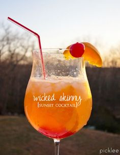 """The """"Wicked"""" Skinny Sunset...this drink tastes like a vacation!!"""