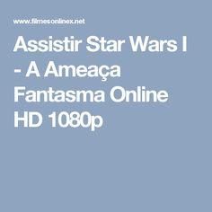 Assistir Star Wars I - A Ameaça Fantasma Online HD 1080p