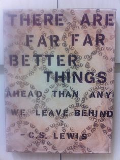 CS Lewis There are far far better things ahead than by artBYamylav, $31.50
