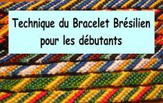 Bracelet Brésilien Rayures tutoriel tuto Diy facile pour débutant en vidéo