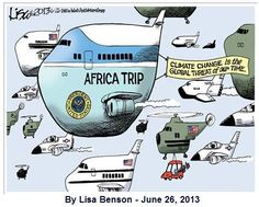 Amidst all the abusive government scandals, the Obama family take off on a ONE HUNDRED MILLION DOLLAR trip to Africa. Also taking the trip are jumbo jets, cargo planes, jet escorts, helicopters and a mariad of presidential vehicles. What does that do to our green footprint now that Climate Change has been declared America's worst enemy by the White House?