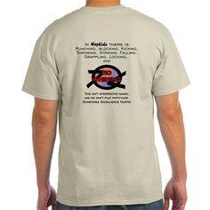 Hapkido: No Whining! Ash Grey T-Shirt on CafePress.com