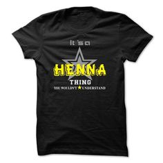 cool I love HENNA T-shirts, It's an HENNA thing, Name T-Shirts