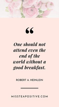 Breakfast Quotes   10 Reasons Why Breakfast is Important   Miss Tea Positive