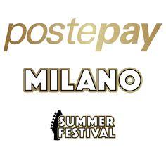 News di Spaghetti italiani - POSTEPAY MILANO SUMMER FESTIVAL: il nuovo appuntamento con la musica live a Milano