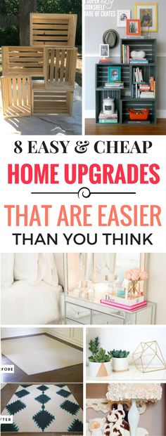 8 Best Ways To Upgrade Your Home Decor - Really great if you're on a budget and you want to add a few things without breaking the bank. The diy home decor projects are modern and stylish, also cheap!