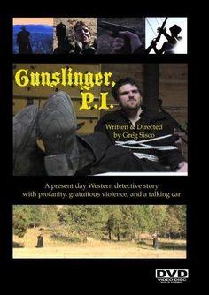 Gunslinger, P.I. 2008 Top Movies, Present Day, Detective
