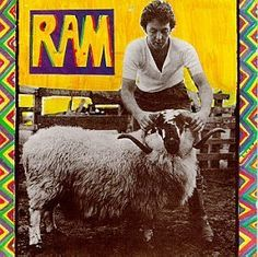 Paul McCartney solo - Ram.  Saw the Great One in Houston a couple of years ago - still fabulous