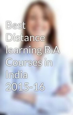 """Read """"Best Distance learning B.A Courses in India 2015-16 - Distance Education B.a in noida"""" #wattpad #random"""