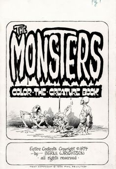 Bernie Wrightson original page from 1974 monster coloring book … long before 'adult coloring books' were in vogue.