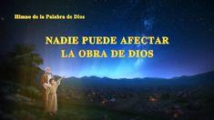 La mejor música cristiana | Nadie puede afectar la obra de Dios | Iglesia de Dios Todopoderoso  #Himno  #IglesiadeDiosTodopoderoso #DiosTodopoderoso #LaObraDeDios