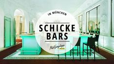 Geburtstag feiern, Jahrestag oder die Beförderung. Für genau solche Anlasse gibt es hier 11 besonders schicke Bars in München – et voilà!