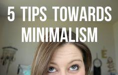 5 Tips Towards Minimalism - ErinTheInsomniac