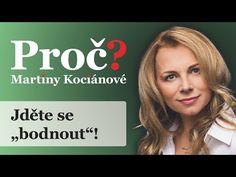 """Proč? Martiny Kociánové: Jděte se """"bodnout""""! - YouTube Martini, Youtube, Martinis, Youtubers, Youtube Movies"""