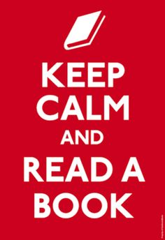 """How can you """"keep calm reading a book""""  i throw book if i don't like end cry if its sad and all of a sudden start laughing like a maniac!"""