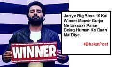 Bhakat Post: Manvir Gurjar Bane BB10 Kai Winner