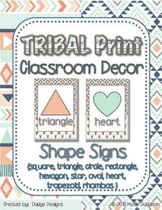 Display these TRIBAL PRINT shape signs to help your students learn their shapes and shape names. Includes: square, triangle, circle, rectangle, hexagon, star, oval, heart, trapezoid, and rhombus. Look for other matching tribal print decor and classroom products in my store, Dudge Designs.