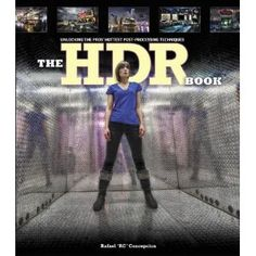 Great new book on HDR photography Rafael Concepcion explains techniques using 3 different software tools. #photography #HDR